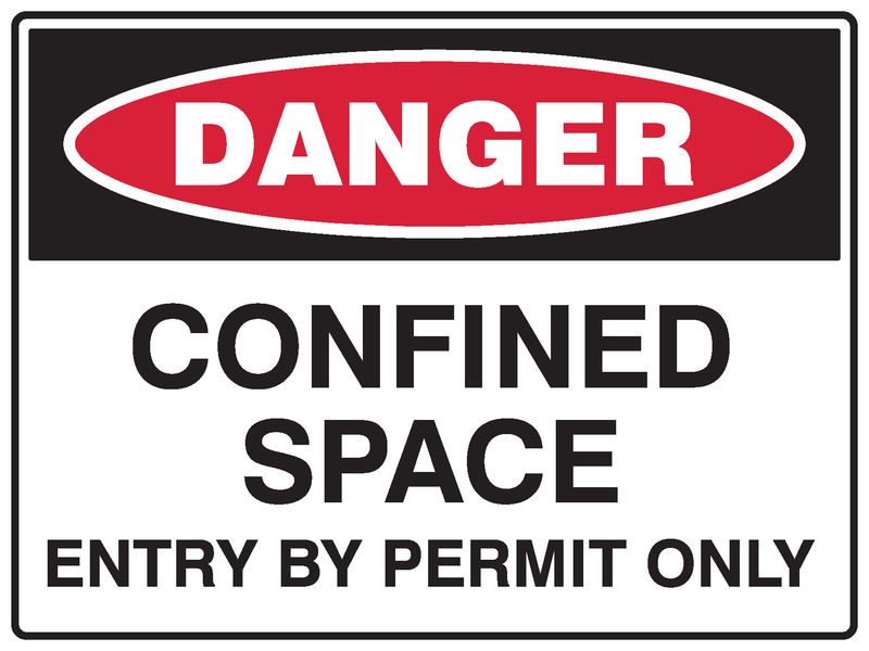 A danger Confined Space Sign