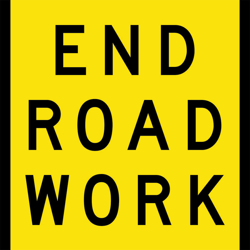 A yellow and black End Road Work Sign