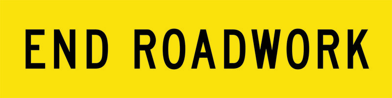 A yellow and black End Roadwork Sign