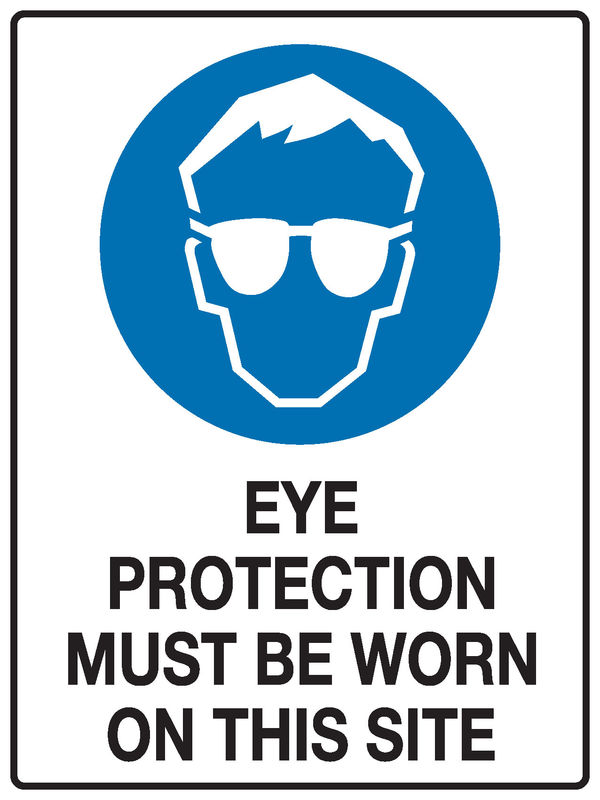 Eye Protection Sign stating 'Eye protection must be worn on this site'