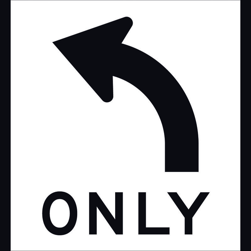 Left Only   Right Only Sign
