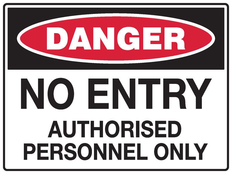 A danger No Entry Sign