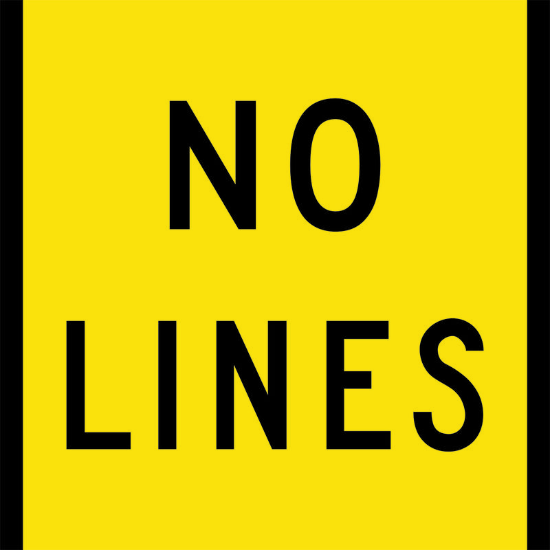 Yellow and black No Lines Sign