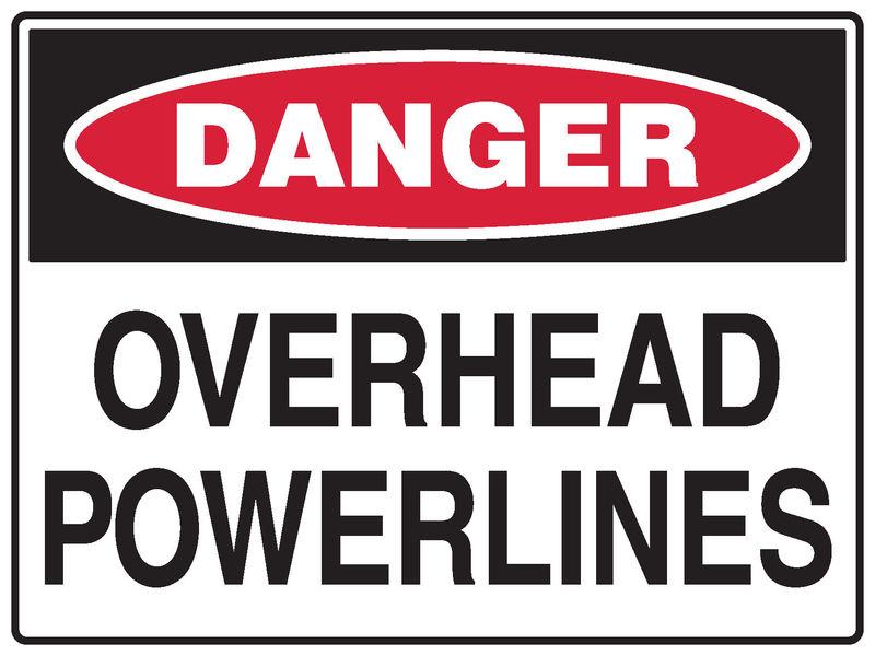 Overhead Powerlines Sign