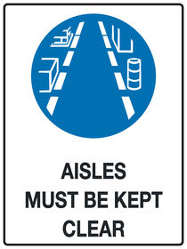 Aisles Must Be Kept Clear Sign