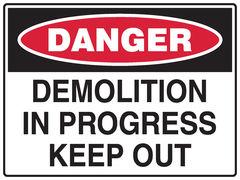 Demolition Sign