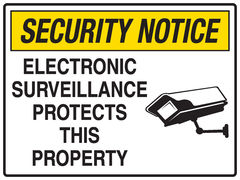Electronic Surveillance Protects This Property Sign