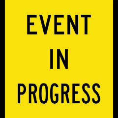 Event In Progress Sign