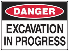 Excavation In Progress Sign