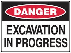 Excavation In Progress Sign