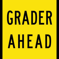 Grader Ahead Sign