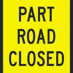 Part Road Closed Sign