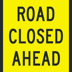 Road Closed Ahead Sign