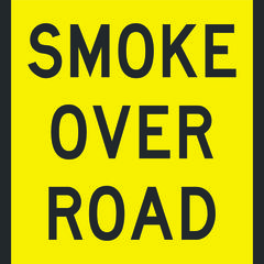 Smoke Over Road Sign