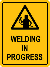 Welding in Progress Sign